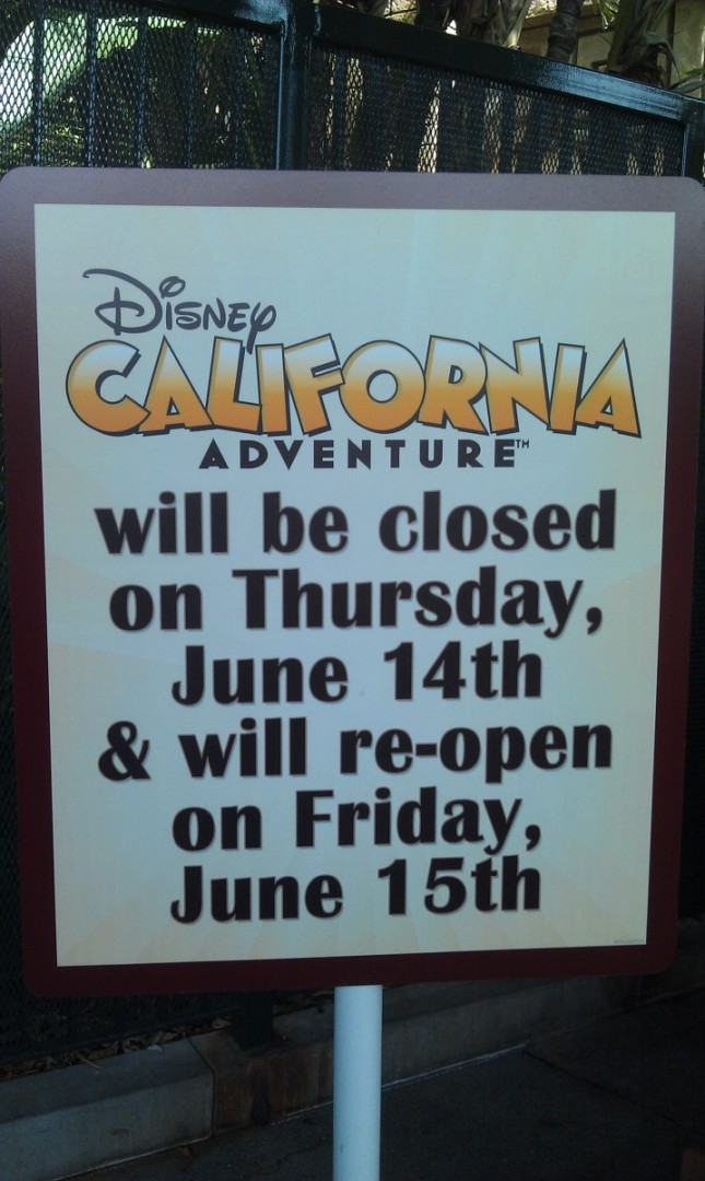 I am at #Disneyland today.  Signs up notifying everyone of DCAs closing later this week.