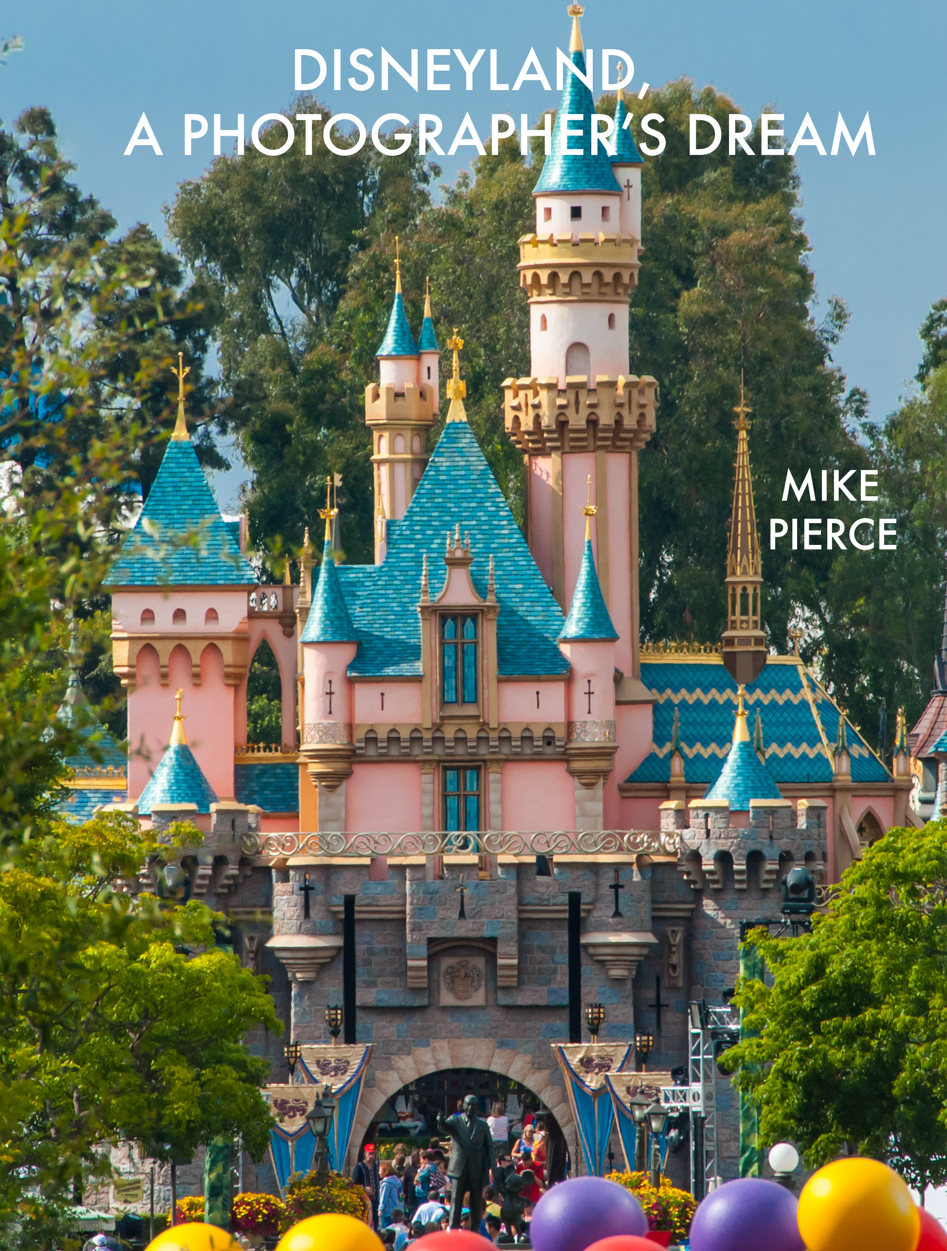 "My first impressions of ""Disneyland A Photographers Dream"" – iBook"