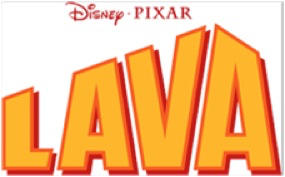 Disney Pixar Short LAVA on Disney Movies Anywhere 7/30/15 – 8/12/15
