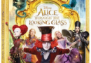 Alice Through the Looking Glass on Home Video October 18th