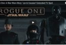 Rogue One: A Star Wars Story – Extended TV Spot