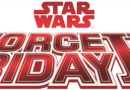 Star Wars Force Friday II – September 1, 2017