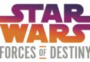 Star Wars Forces of Destiny – Launching This Summer
