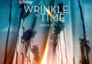 Disney's A Wrinkle In Time – Trailer & Teaser Poster