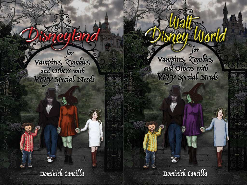 Walt Disney World for Vampires, Zombies, and Others with VERY Special Needs Disneyland for Vampires, Zombies, and Others with Very Special Needs
