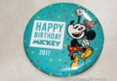 Happy Birthday Mickey Buttons distributed as you enter the parks today