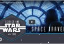 Science and Star Wars – Space Travel (Video)