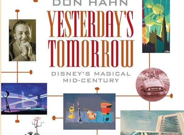 Yesterday's Tomorrow: Disney's Magical Mid-Century