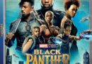 Black Panther Home Video Release 1st Impressions