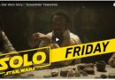 Solo: A Star Wars Story – Scoundrels Featurette