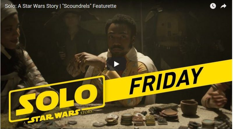 Solo: A Star Wars Story Featurette