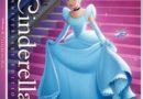 Cinderella – Walt Disney Signature Release – My 1st Impressions