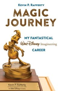 Magic Journey: My Fantastical Walt Disney Imagineering Career by Kevin P. Rafferty Cover