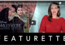 Maleficent: Mistress of Evil – Behind the Scenes Featurette