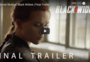 Black Widow – Final Trailer & Poster