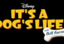 New Disney+ Series – It's a Dog's Life With Bill Farmer