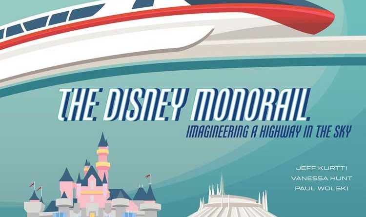 The Disney Monorail Book Cover