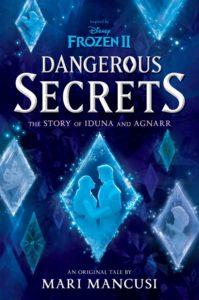 Frozen II: Dangerous Secrets