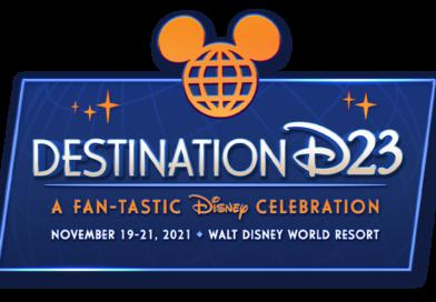Destination D23 2021 – Walt Disney World!