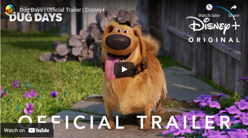 Pixar Dug Days - Trailer